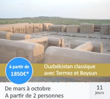 Ouzbékistan avec Termez et Boysoun